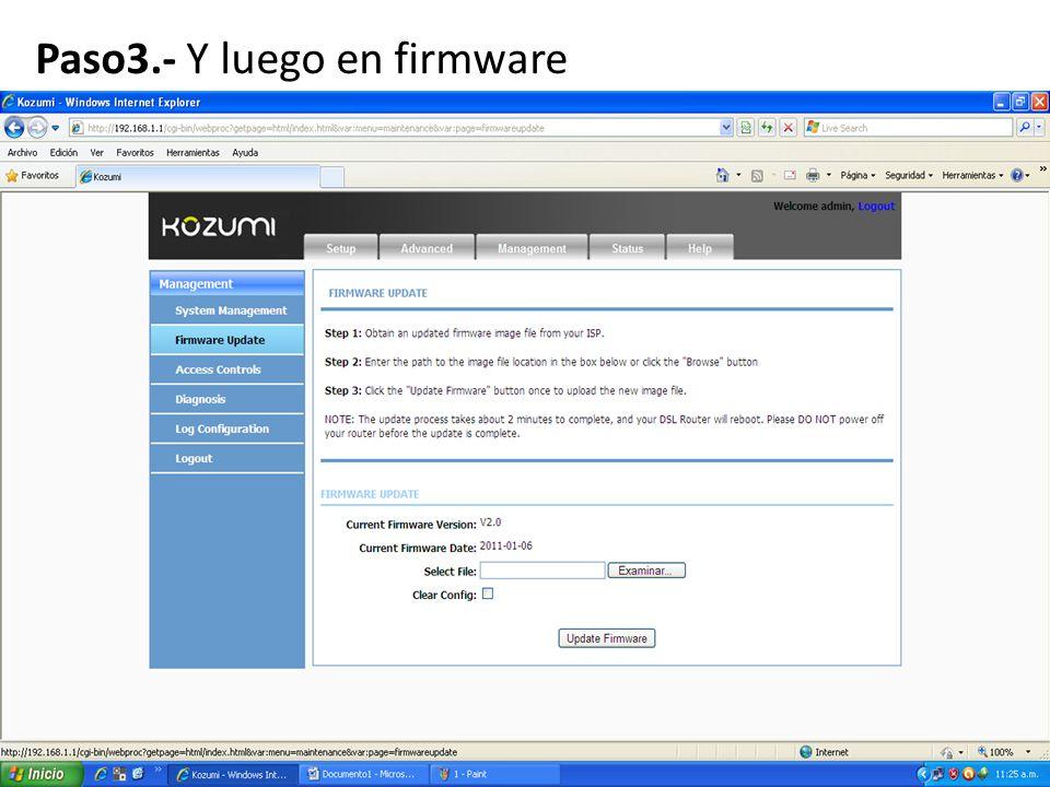 Paso 4.- Cargar el nuevo firmware con nombre GAN9.3U64-4- KU-R5B023.EN(1T1R)P_update.img que anexamos a este video