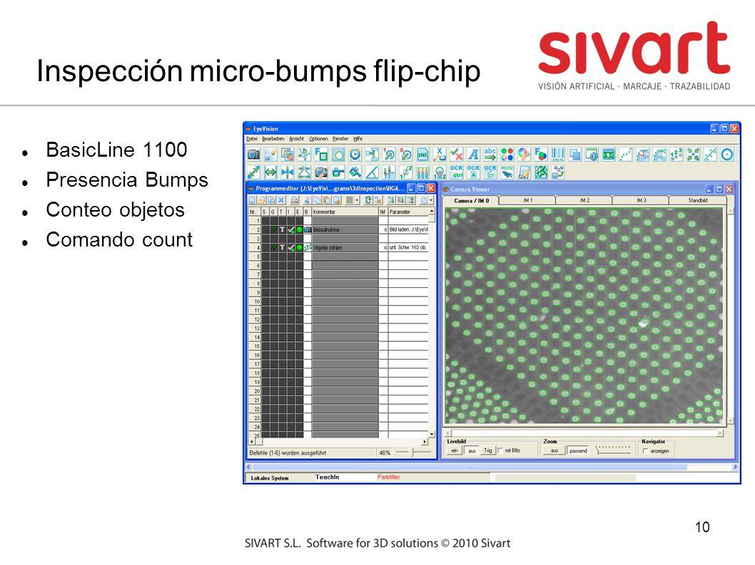 10 Inspección micro-bumps flip-chip BasicLine 1100 Presencia Bumps Conteo objetos Comando count