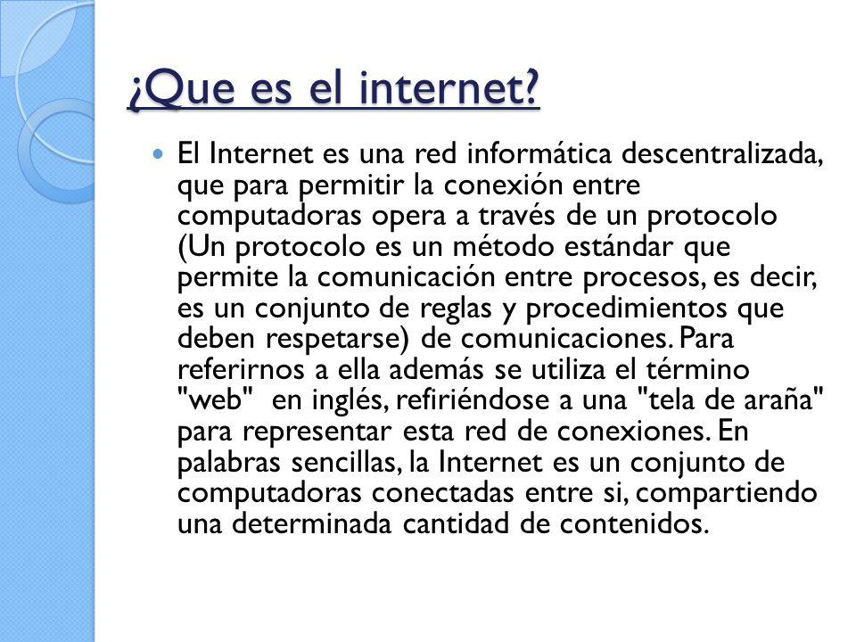 ¿Que es el internet.