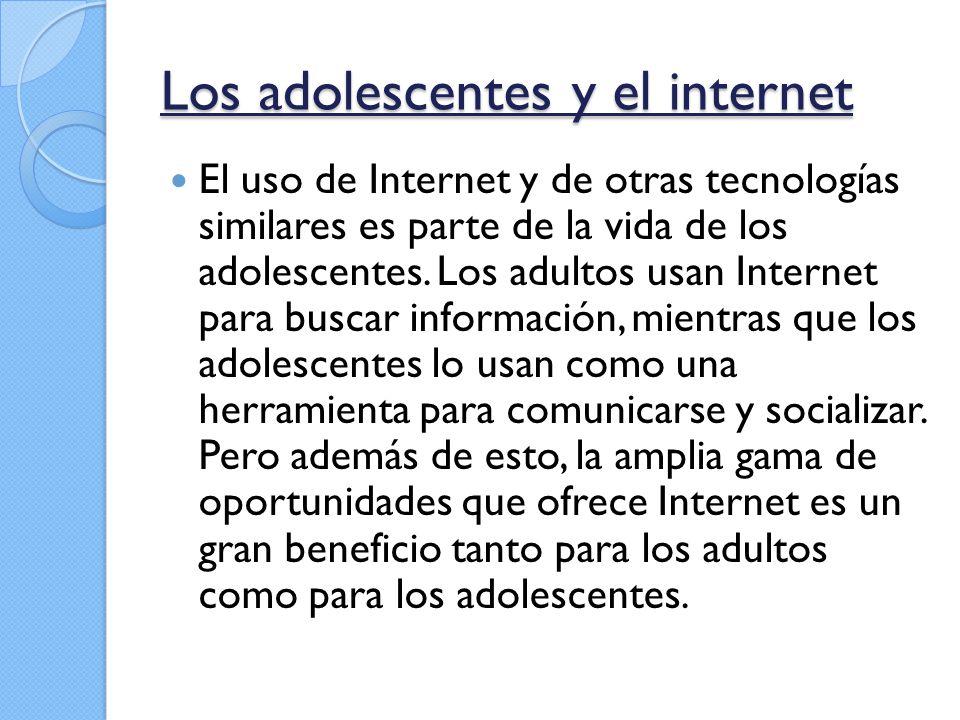 Las ventajas Si tienen que buscar información, la primera fuente es Internet.