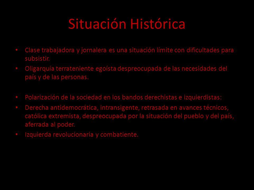 Situación Histórica Clase trabajadora y jornalera es una situación límite con dificultades para subsistir.