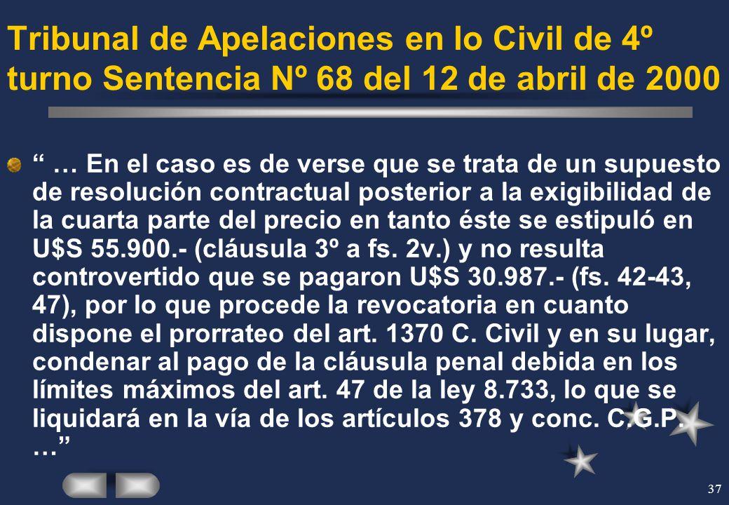 37 Tribunal de Apelaciones en lo Civil de 4º turno Sentencia Nº 68 del 12 de abril de 2000 … En el caso es de verse que se trata de un supuesto de res