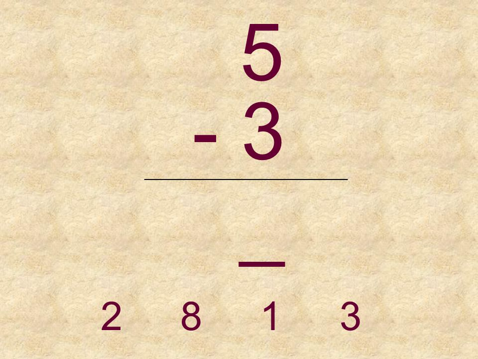 4 - 1 _______________________________ 3