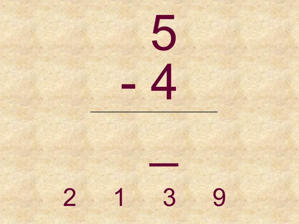 5 - 3 _______________________________ 2