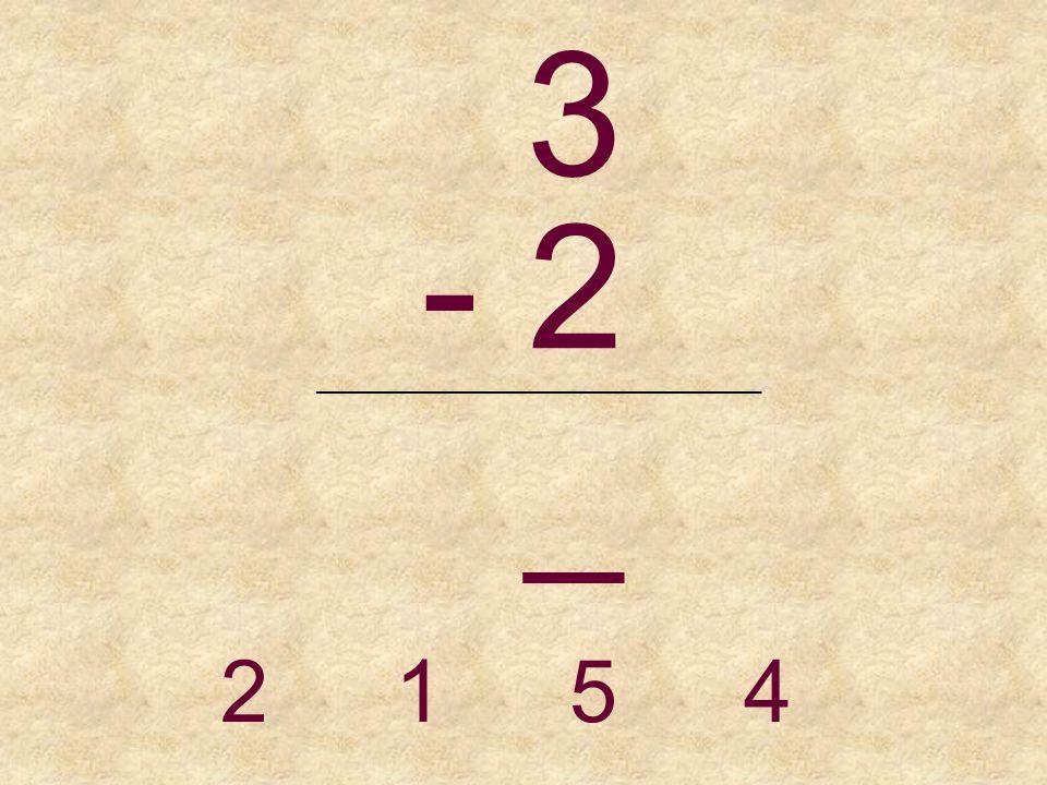 6 - 2 _______________________________ 4