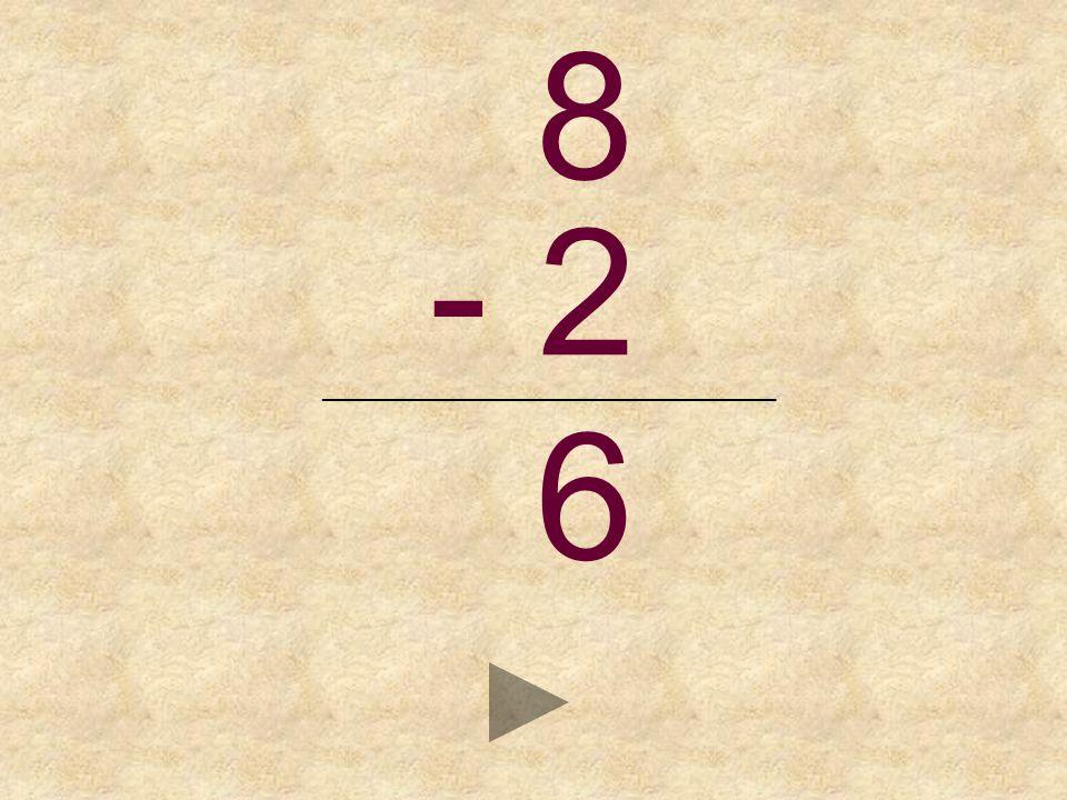 8 - 2 _______________________________ _ 6475