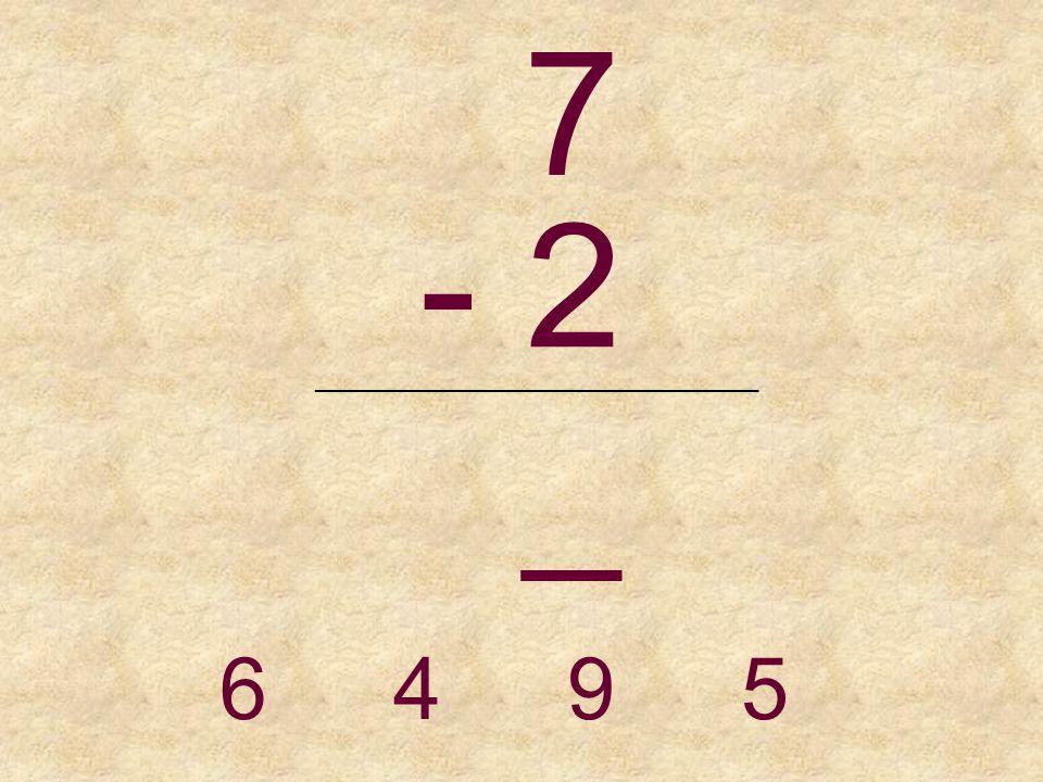 6 - 5 _______________________________ 1