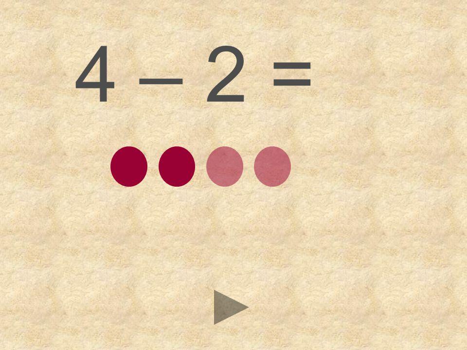 4 – 2 = 123