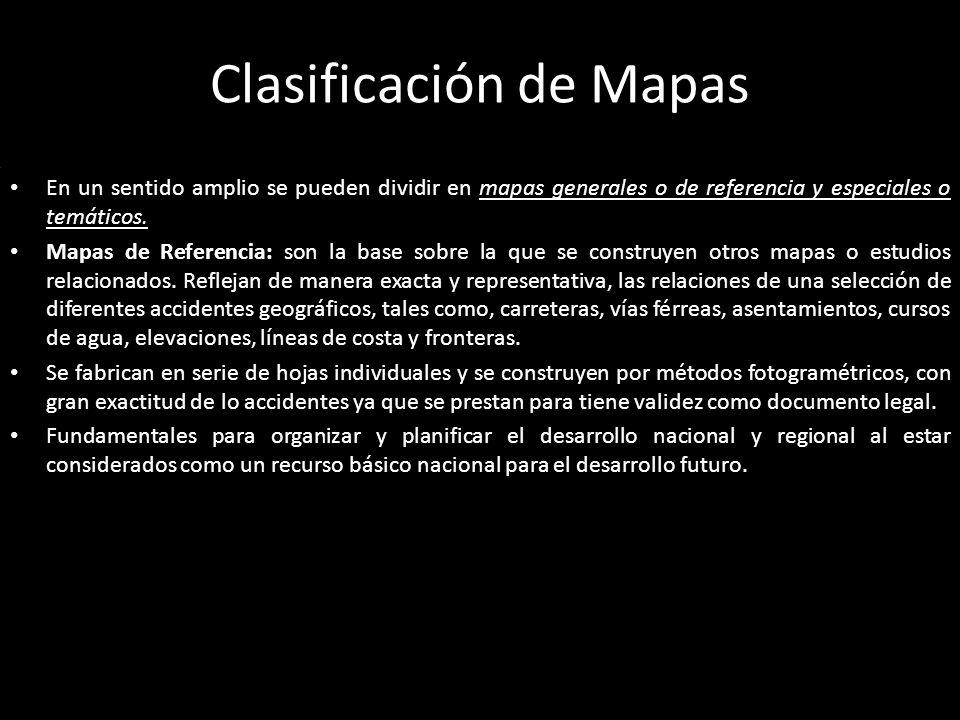 Tipos de Mapas Generales a.- Planimétricos: muestran la situación horizontal de rasgos seleccionados, sin incluir las elevaciones o las profundidades del agua, frecuentemente son utilizados como mapas básicos sobre los que se compilan datos para la construcción de mapas especiales o temáticos.