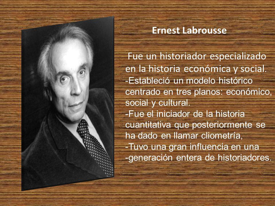 Ernest Labrousse Fue un historiador especializado en la historia económica y social.