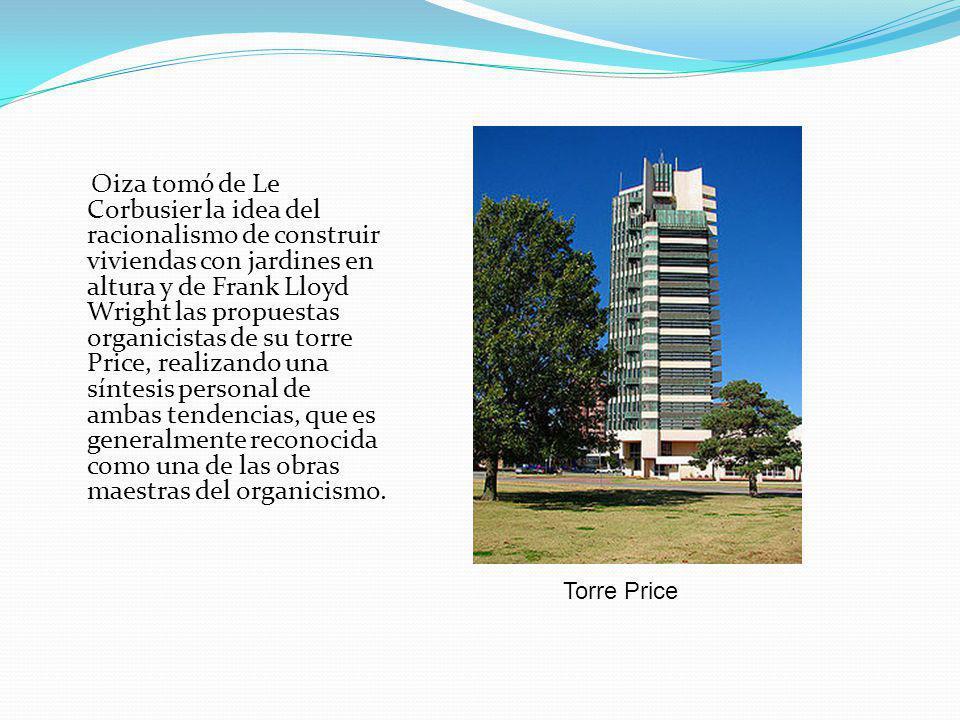 Oiza tomó de Le Corbusier la idea del racionalismo de construir viviendas con jardines en altura y de Frank Lloyd Wright las propuestas organicistas de su torre Price, realizando una síntesis personal de ambas tendencias, que es generalmente reconocida como una de las obras maestras del organicismo.