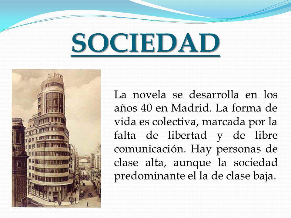 SOCIEDAD La novela se desarrolla en los años 40 en Madrid.