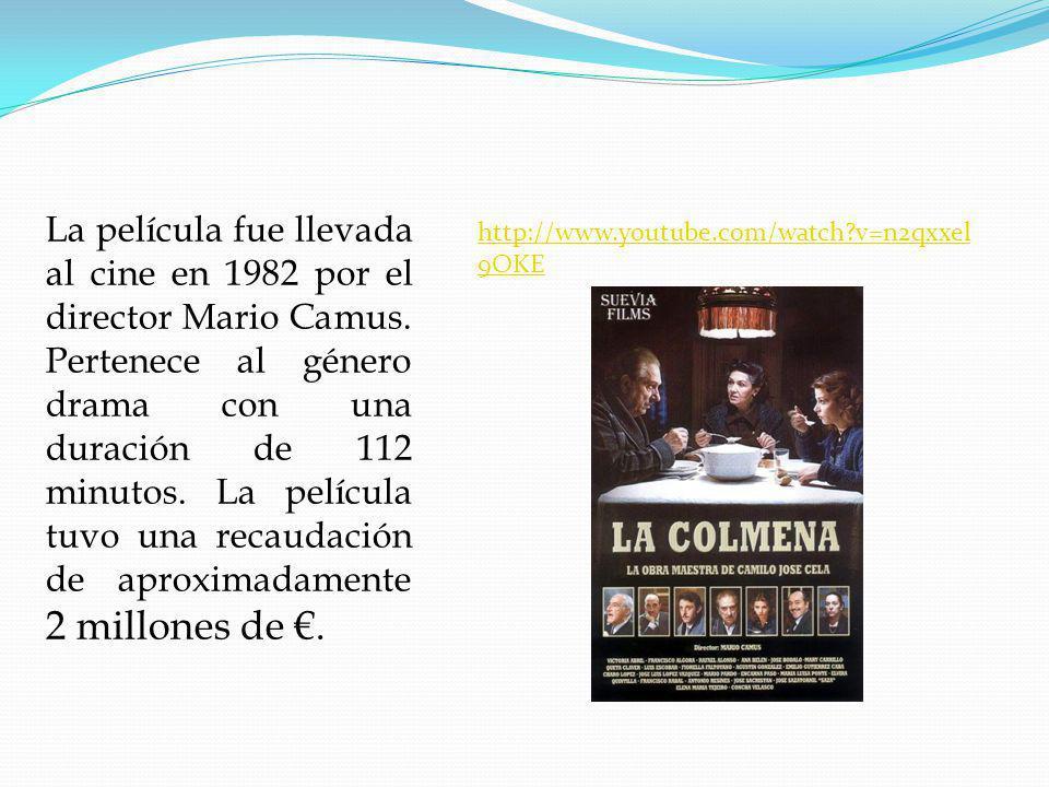 La película fue llevada al cine en 1982 por el director Mario Camus.