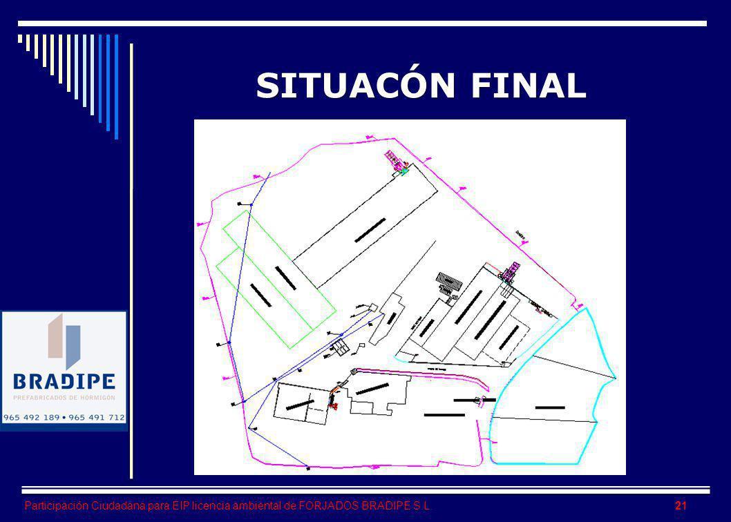 Participación Ciudadana para EIP licencia ambiental de FORJADOS BRADIPE S.L. SITUACÓN FINAL 21