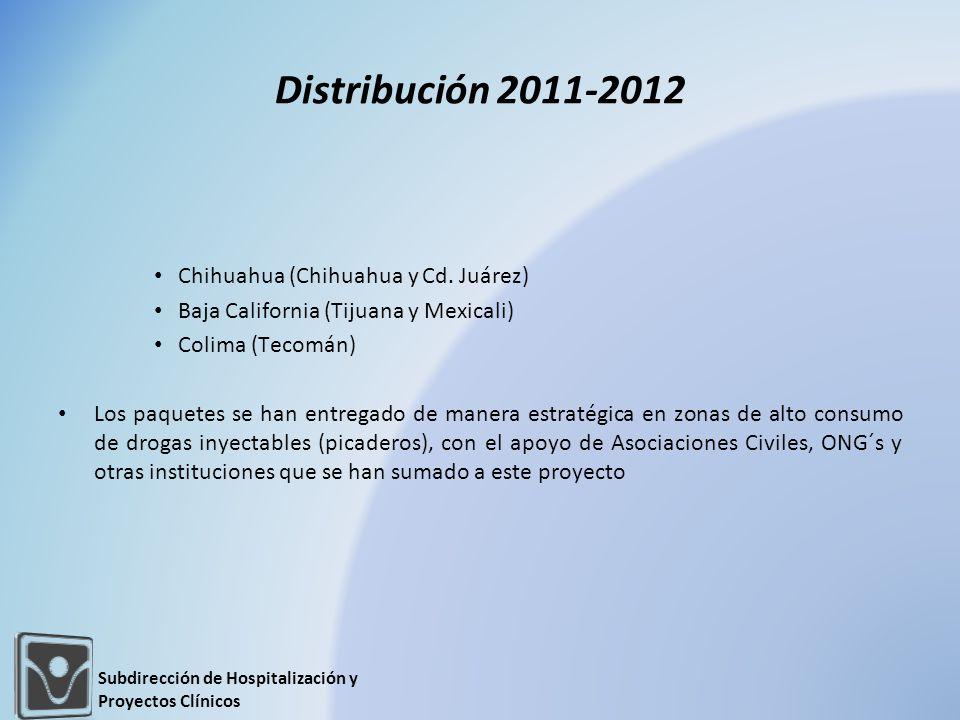 Distribución 2011-2012 Chihuahua (Chihuahua y Cd. Juárez) Baja California (Tijuana y Mexicali) Colima (Tecomán) Los paquetes se han entregado de maner
