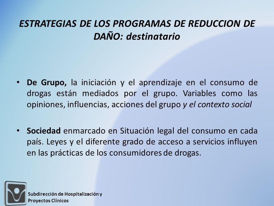 De Grupo, la iniciación y el aprendizaje en el consumo de drogas están mediados por el grupo. Variables como las opiniones, influencias, acciones del
