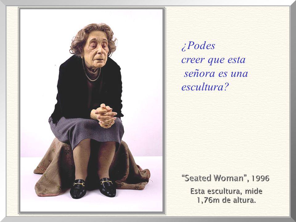 Seated Woman, 1996 Esta escultura, mide 1,76m de altura.