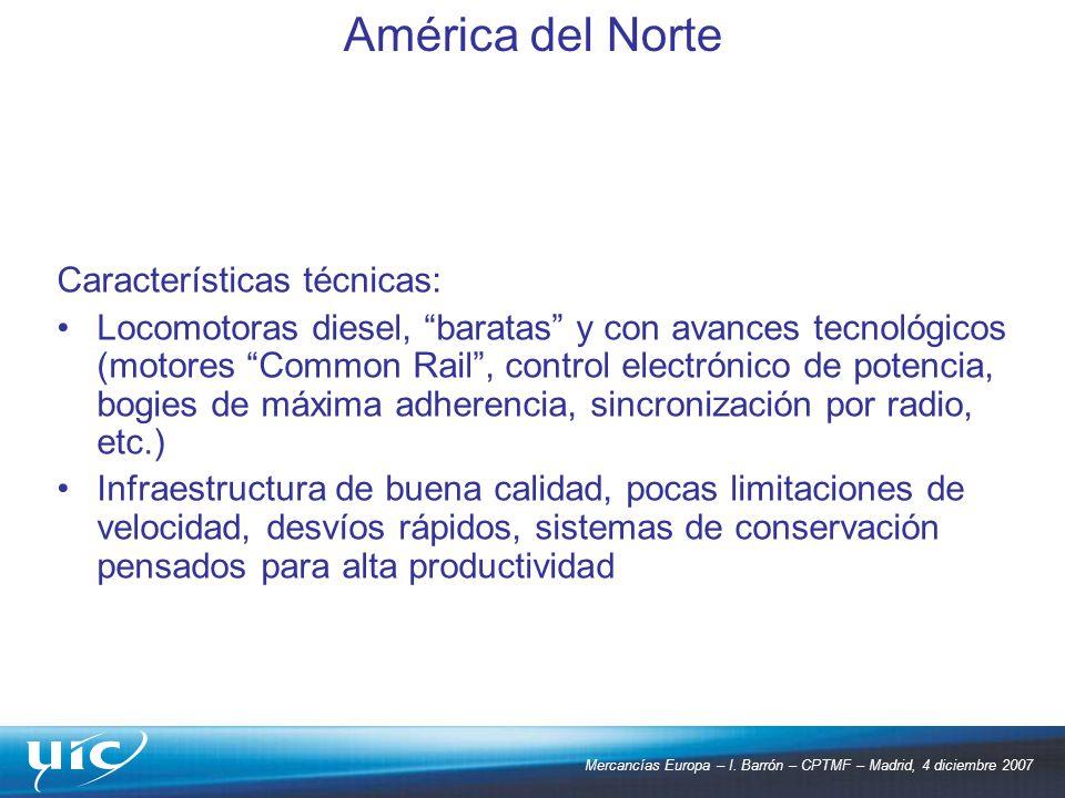 Mercancías Europa – I. Barrón – CPTMF – Madrid, 4 diciembre 2007 Características técnicas: Locomotoras diesel, baratas y con avances tecnológicos (mot