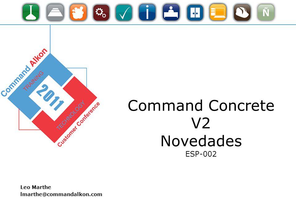2 Explorar las nuevas funcionalidades de COMMANDseries CS08 V2 Objetivo ESP-003 | Integración Productos Command Alkon