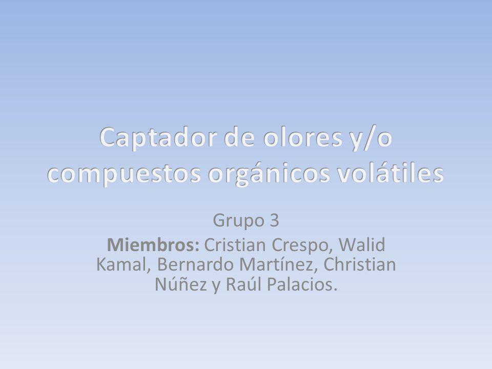 Grupo 3 Miembros: Cristian Crespo, Walid Kamal, Bernardo Martínez, Christian Núñez y Raúl Palacios.