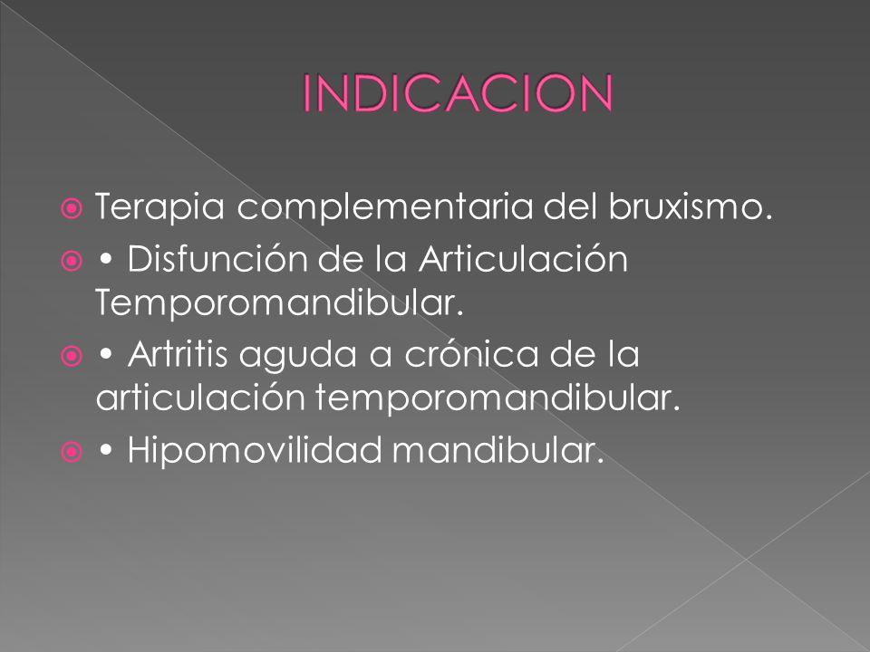 Terapia complementaria del bruxismo.Disfunción de la Articulación Temporomandibular.