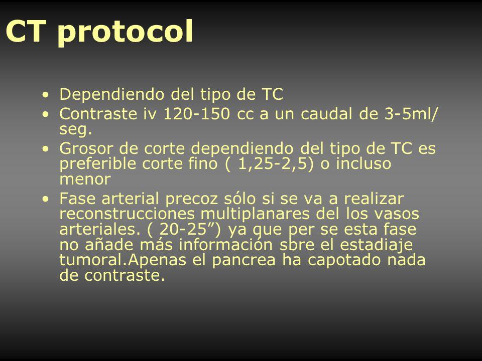 Dependiendo del tipo de TC Contraste iv 120-150 cc a un caudal de 3-5ml/ seg. Grosor de corte dependiendo del tipo de TC es preferible corte fino ( 1,