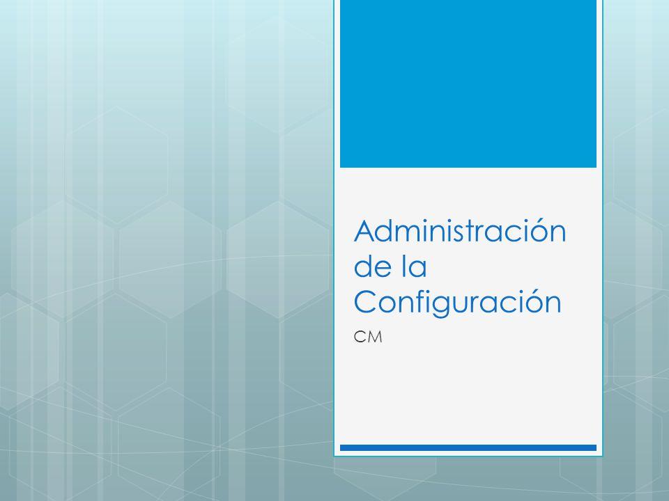 Administración de la Configuración CM