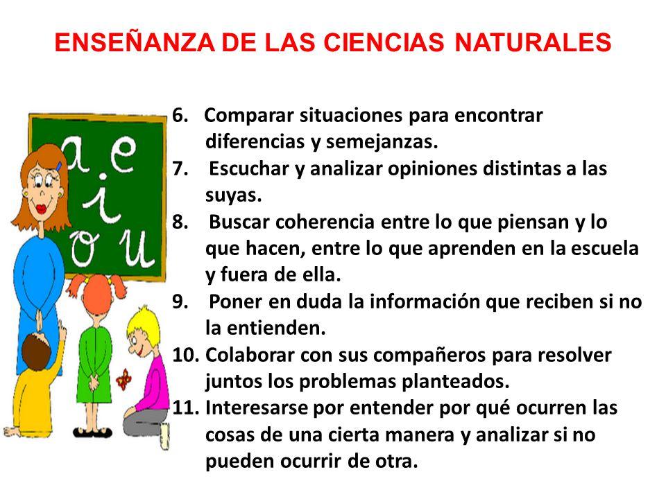 ENSEÑANZA DE LAS CIENCIAS NATURALES 6.