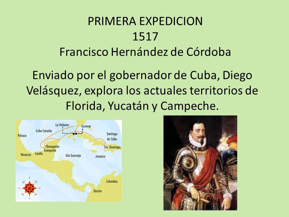 SEGUNDA EXPEDICION 1518 JUAN DE GRIJALVA Sobrino de Diego Velásquez, llega a Tabasco y Veracruz en donde descubre el rio que llevara su nombre (Grijalva).