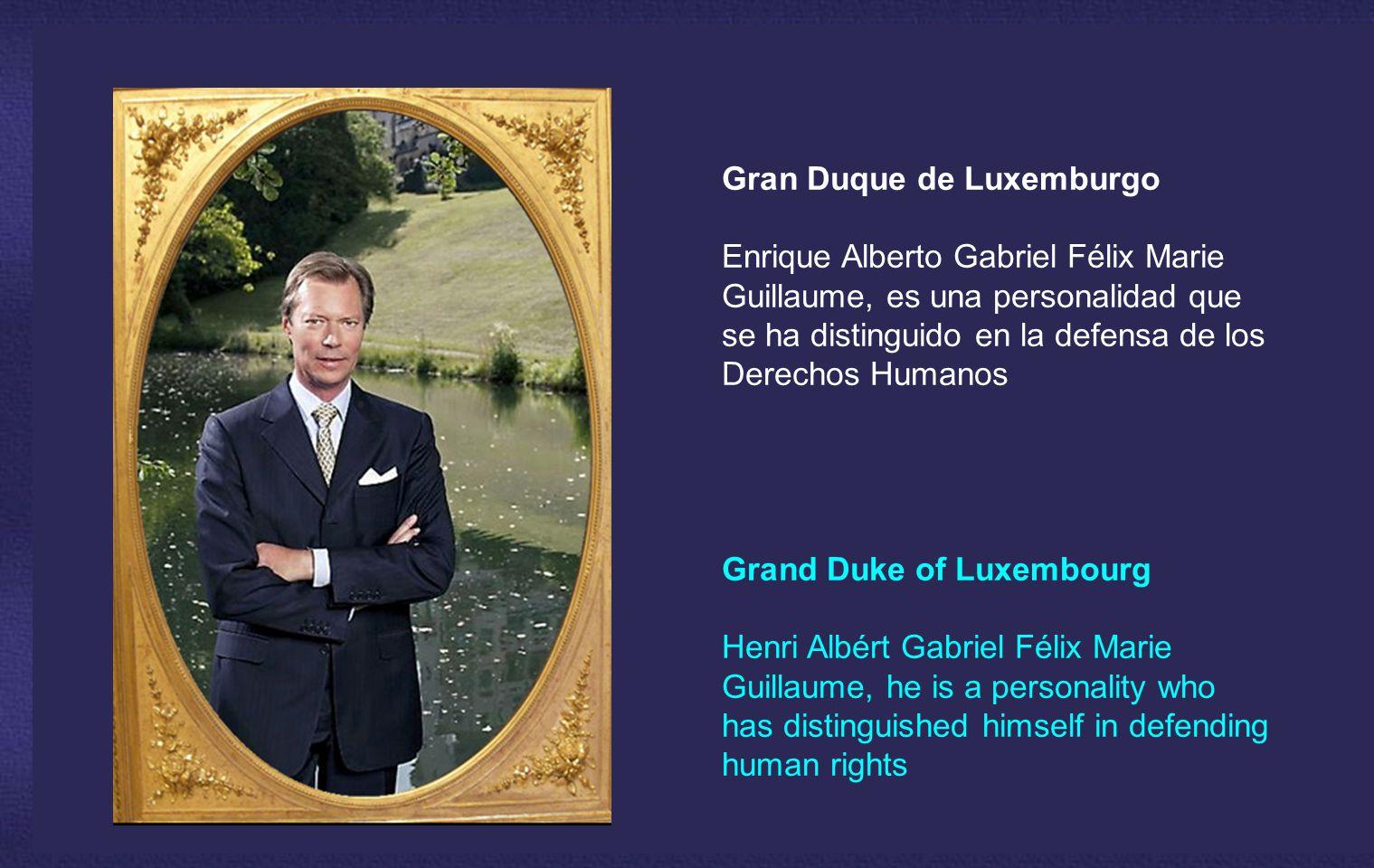El Gran Ducado de Luxemburgo es una Monarquía.