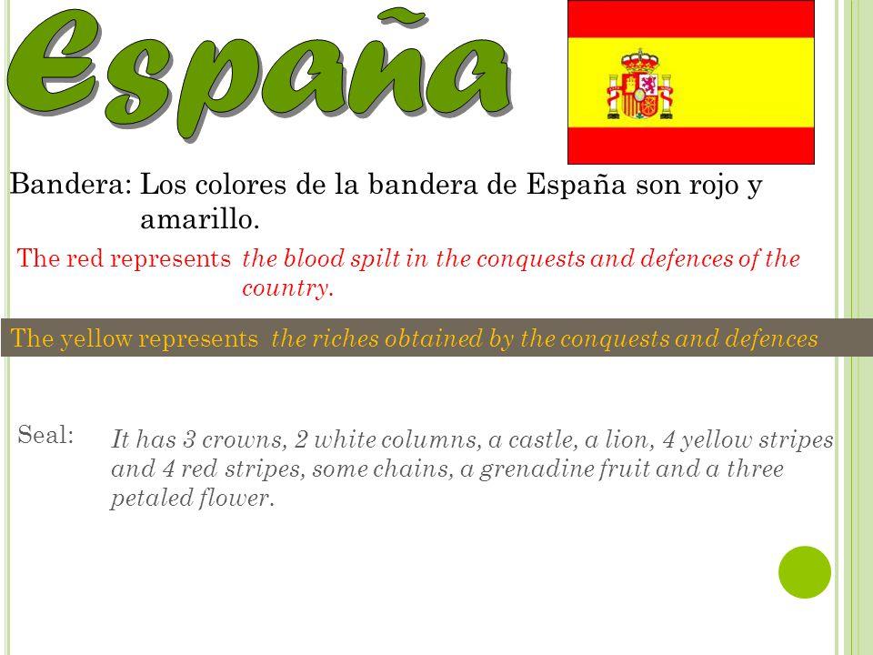Capital: Nacionalidad: Bandera: Los colores de la bandera de España son rojo y amarillo. The red represents the blood spilt in the conquests and defen