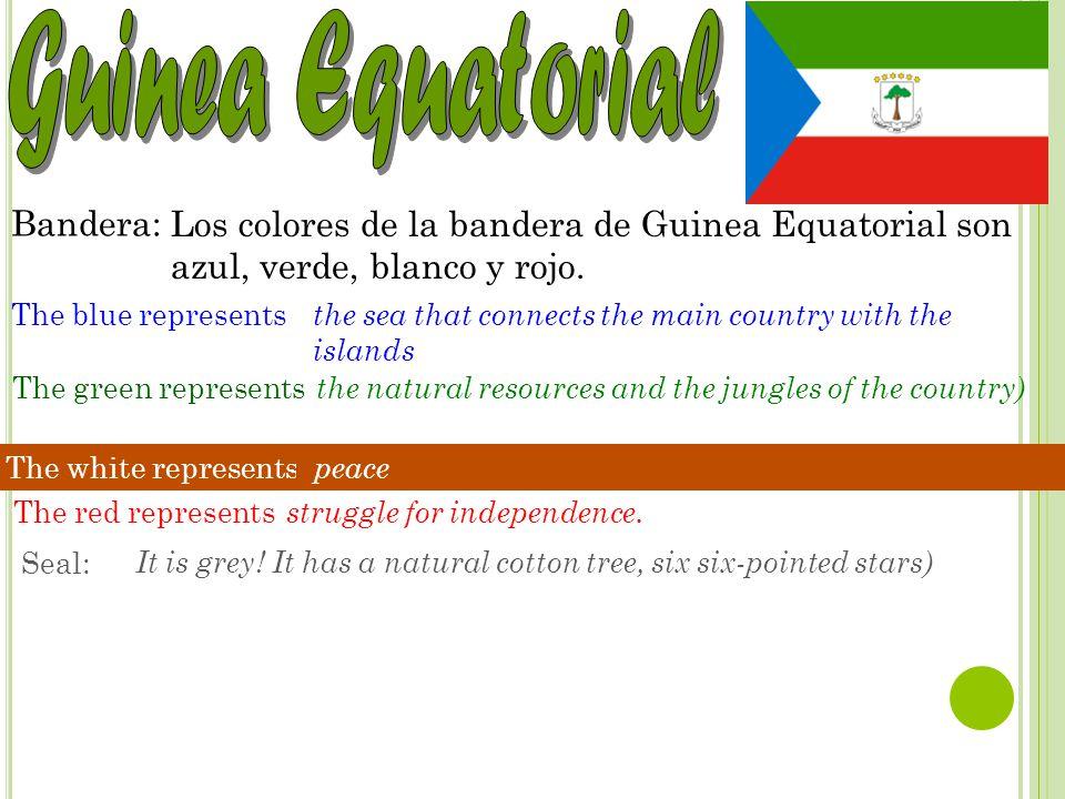 Capital: Nacionalidad: Bandera: Los colores de la bandera de Guinea Equatorial son azul, verde, blanco y rojo. The blue represents the sea that connec
