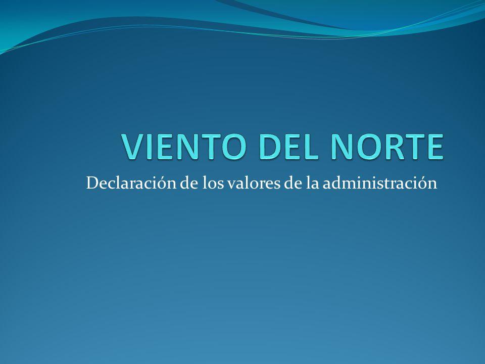 Declaración de los valores de la administración