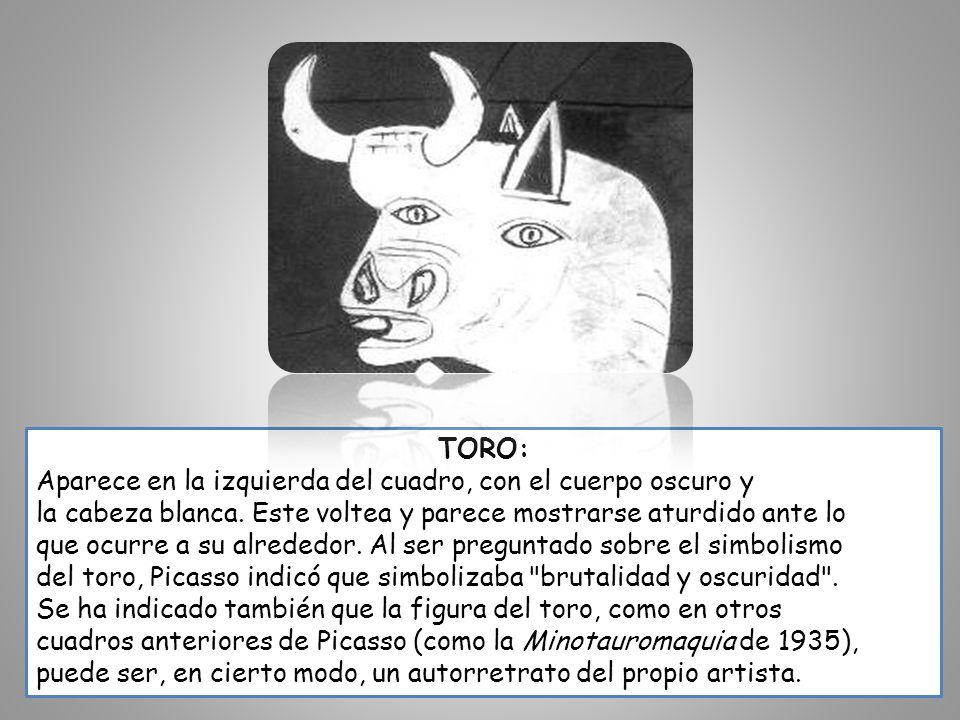 TORO: Aparece en la izquierda del cuadro, con el cuerpo oscuro y la cabeza blanca. Este voltea y parece mostrarse aturdido ante lo que ocurre a su alr