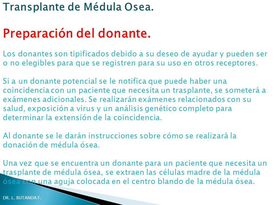 Preparación del donante. Los donantes son tipificados debido a su deseo de ayudar y pueden ser o no elegibles para que se registren para su uso en otr