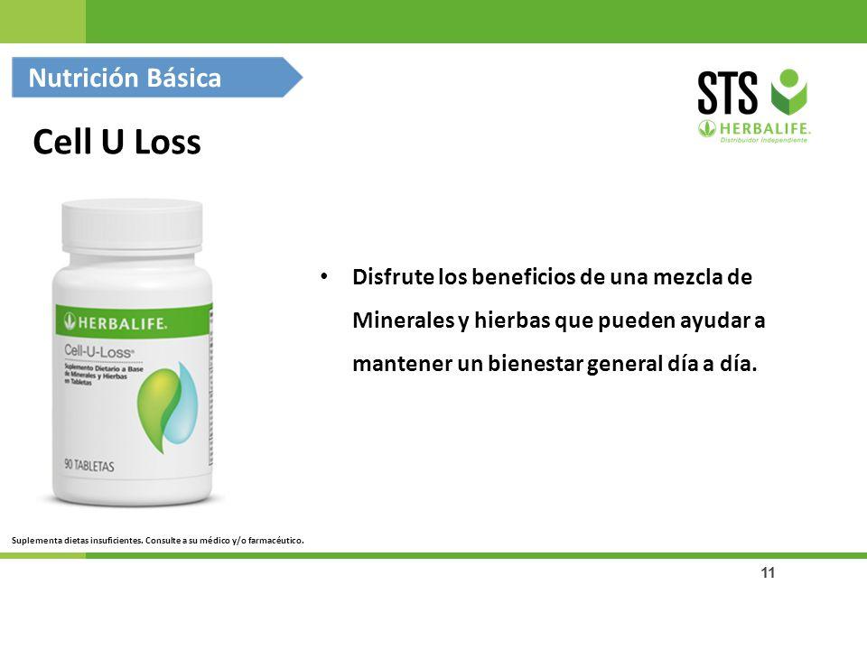 11 Cell U Loss Nutrición Básica Suplementa dietas insuficientes. Consulte a su médico y/o farmacéutico. Disfrute los beneficios de una mezcla de Miner