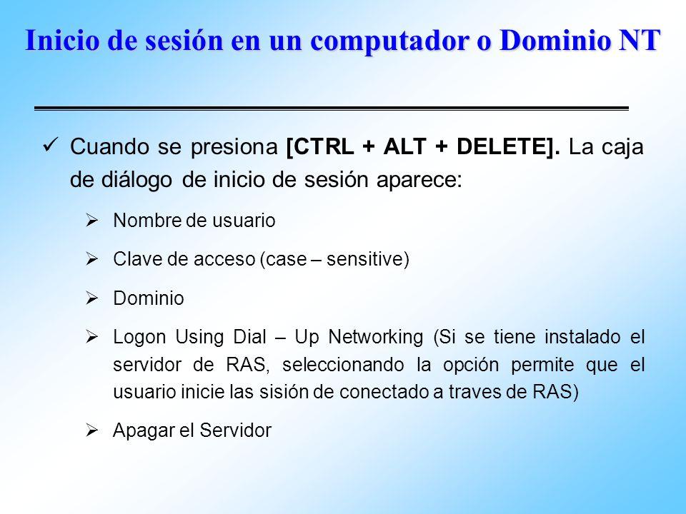 Inicio de sesión en un computador o Dominio NT Cuando se presiona [CTRL + ALT + DELETE]. La caja de diálogo de inicio de sesión aparece: Nombre de usu
