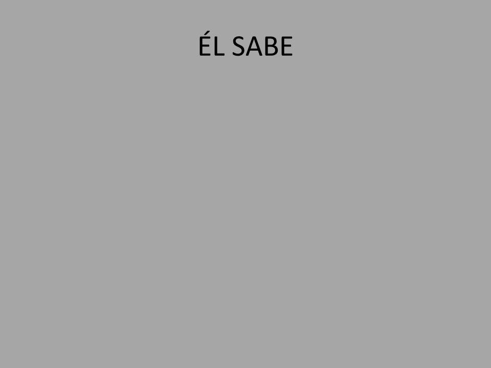ÉL SABE