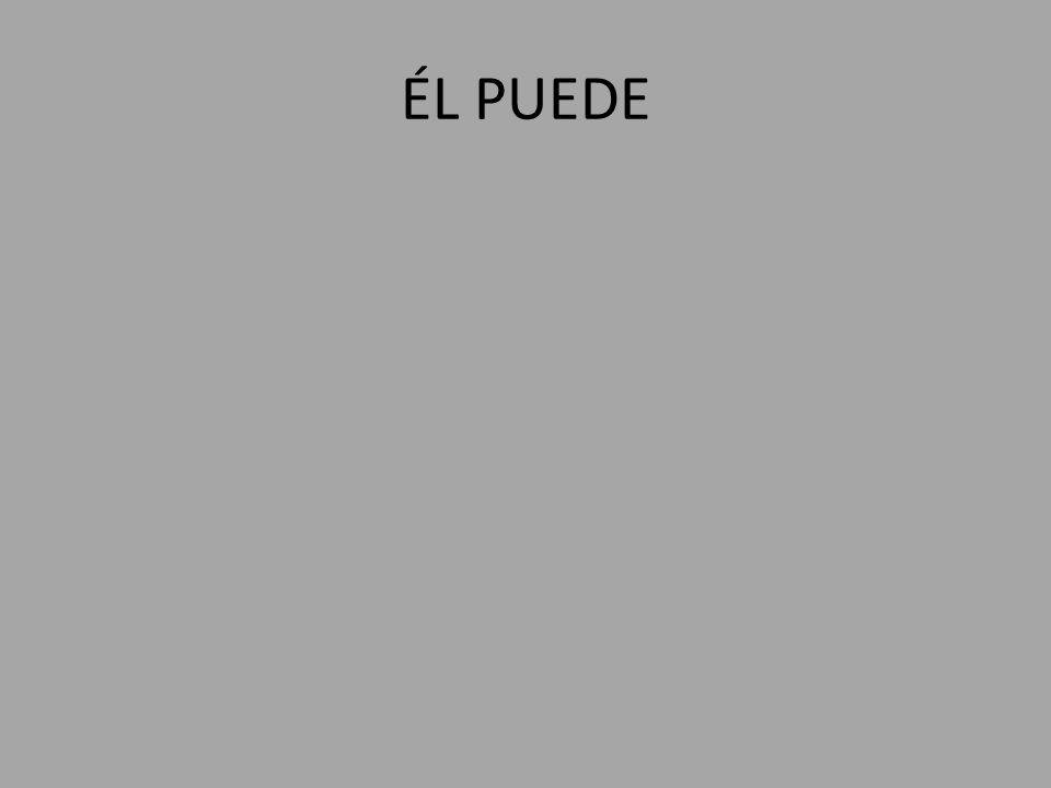 ÉL PUEDE