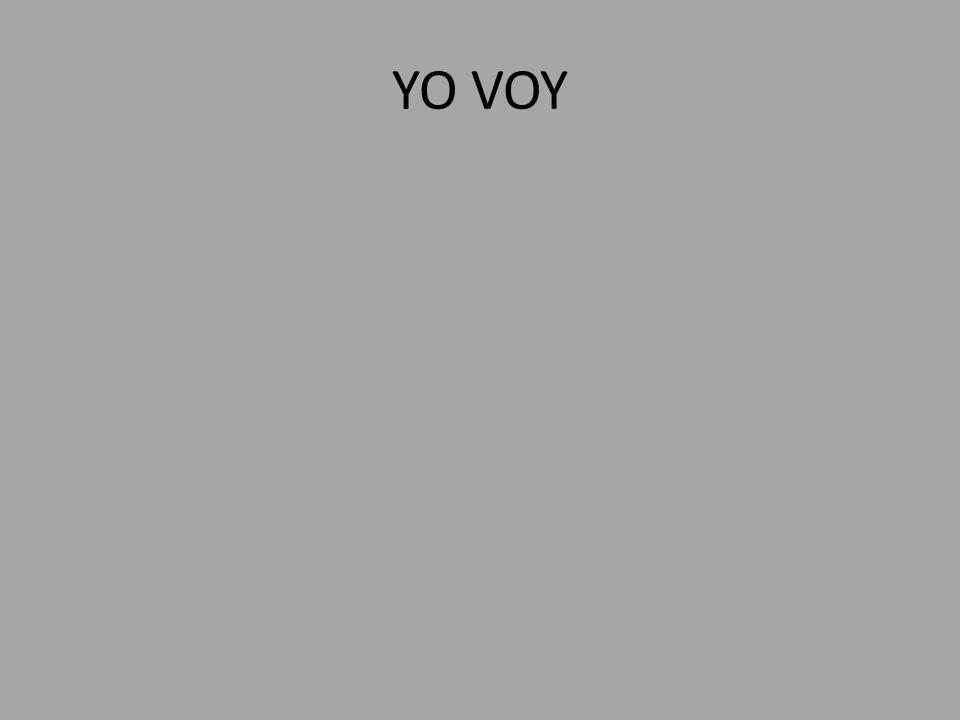 YO VOY