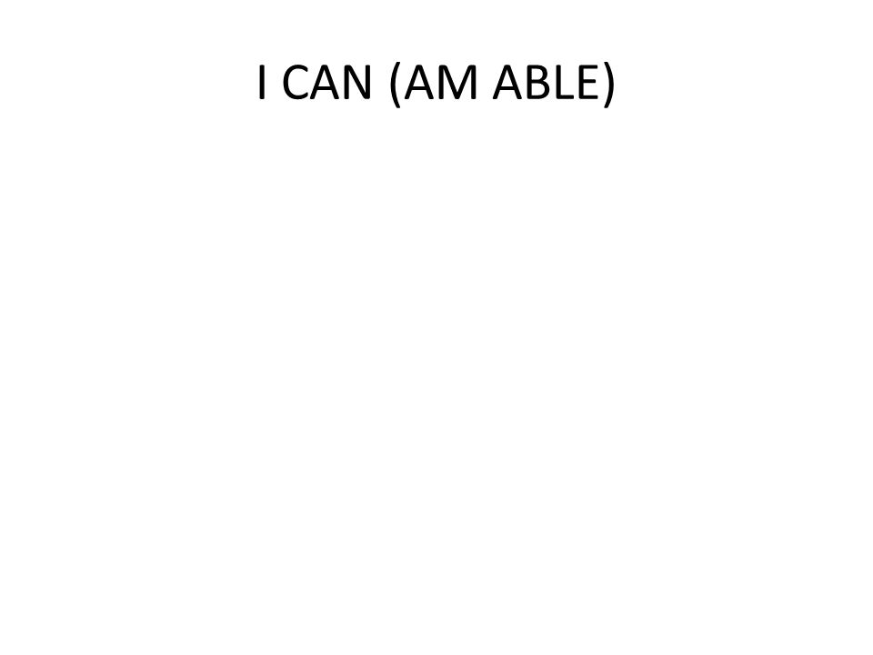 I CAN (AM ABLE)