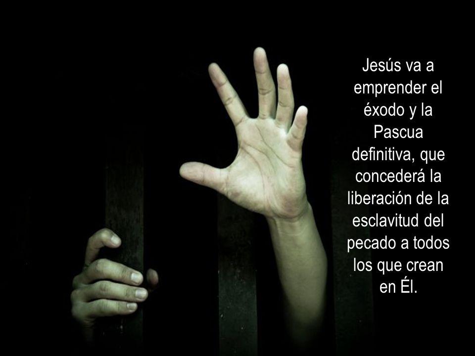 Jesús quiere renovar y dar sentido pleno a la acción liberadora de la Pascua antigua. El mismo se entrega al sacrificio voluntariamente y por amor, co