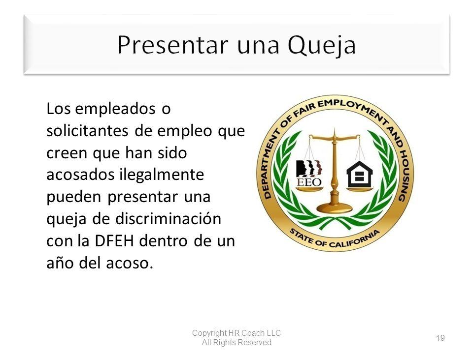 Los empleados o solicitantes de empleo que creen que han sido acosados ilegalmente pueden presentar una queja de discriminación con la DFEH dentro de