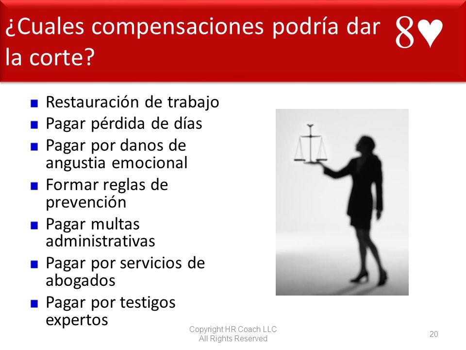 ¿Cuales compensaciones podría dar la corte? ¿Cuales compensaciones podría dar la corte? Restauración de trabajo Pagar pérdida de días Pagar por danos