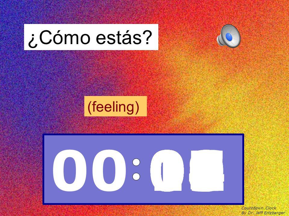 ¿Cómo te llamas? Me llamo ____ Countdown Clock By Dr. Jeff Ertzberger 00 1009080706050403020100