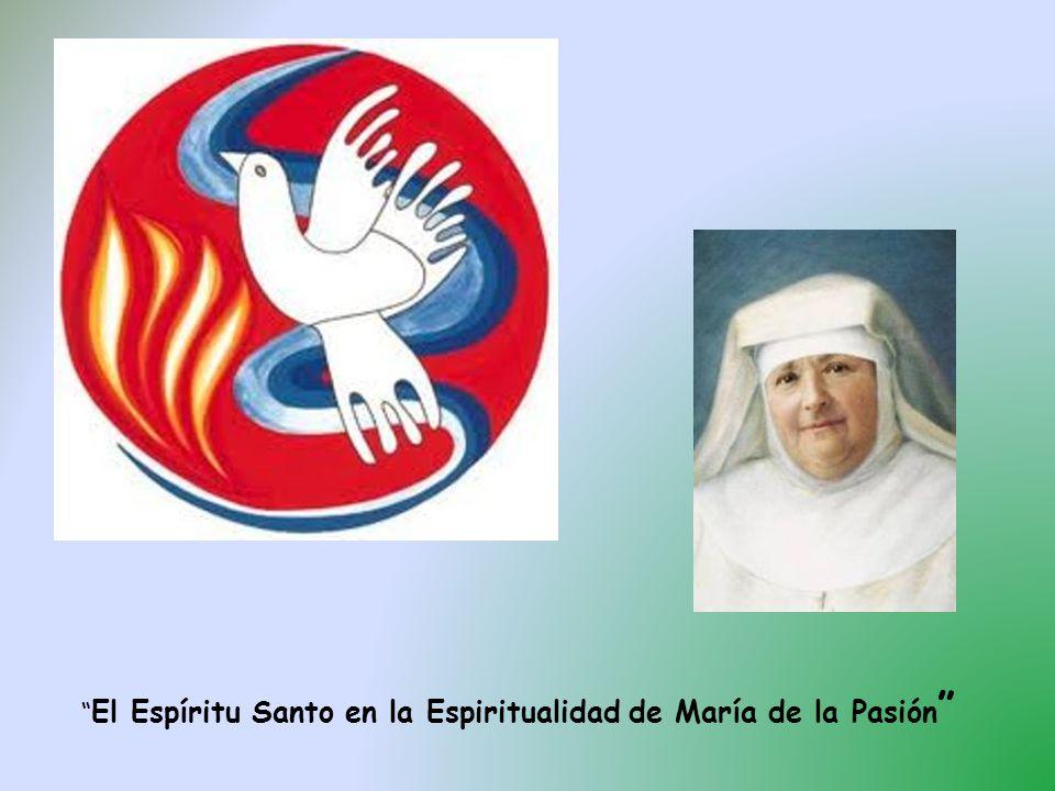 El Espíritu Santo en la Espiritualidad de María de la Pasión