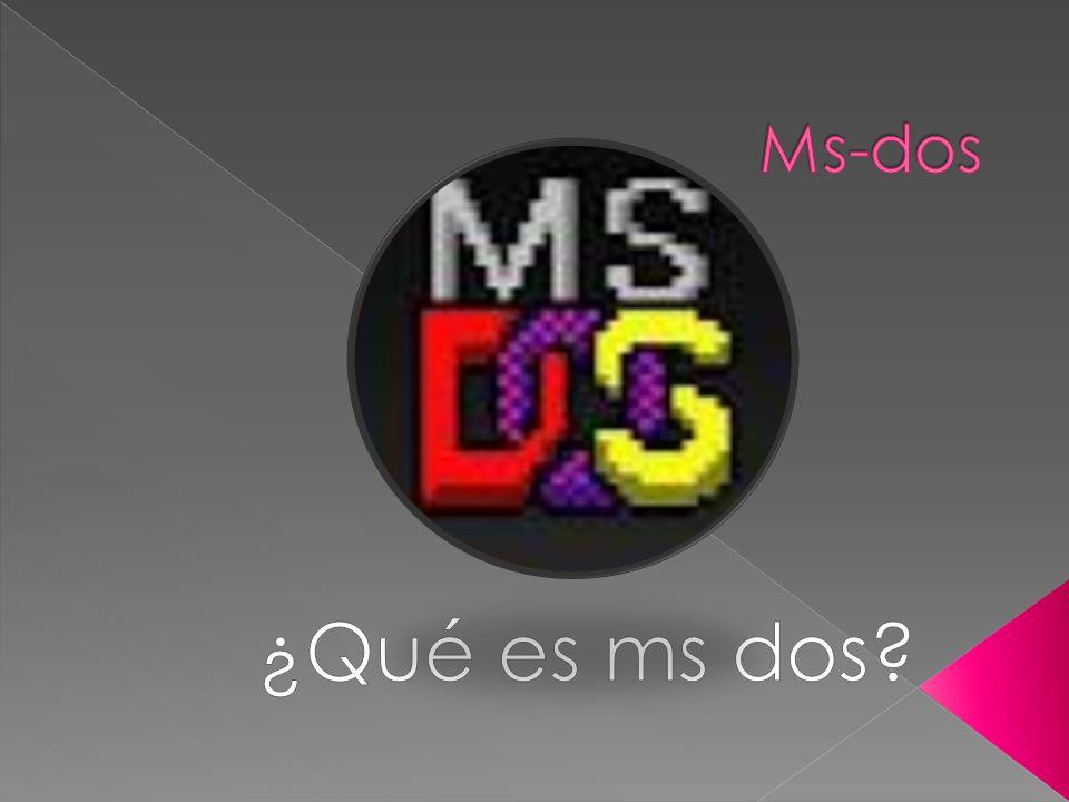 """La presentaci�n """"�Que es ms dos? MS-DOS (siglas de Microsoft Disk ..."""