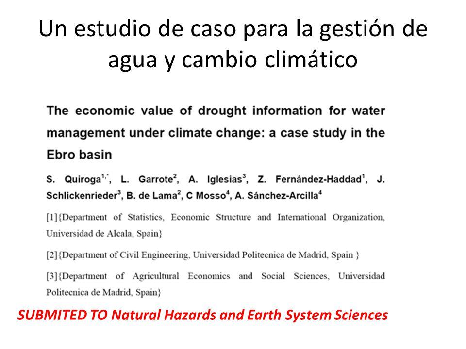 Un estudio de caso para la gestión de agua y cambio climático SUBMITED TO Natural Hazards and Earth System Sciences