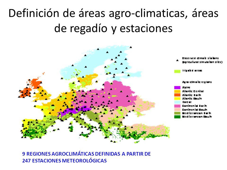 Definición de áreas agro-climaticas, áreas de regadío y estaciones 9 REGIONES AGROCLIMÁTICAS DEFINIDAS A PARTIR DE 247 ESTACIONES METEOROLÓGICAS