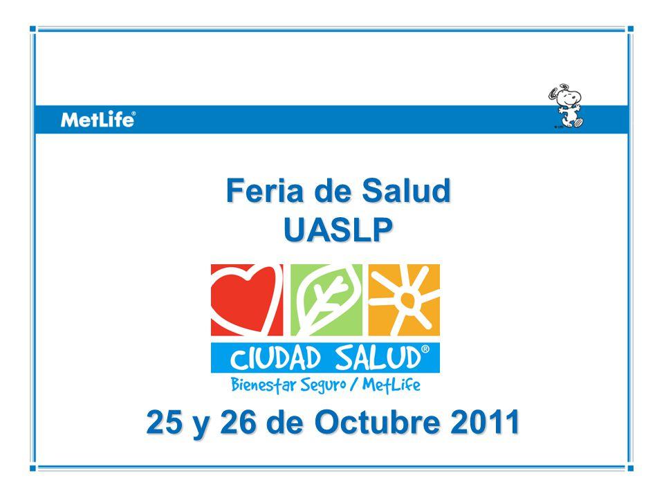 ©UFS 25 y 26 de Octubre 2011 Feria de Salud UASLP